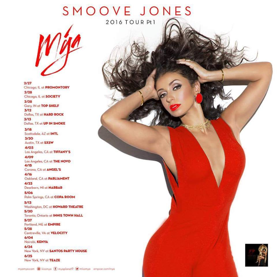 mya announces 39 smoove jones 39 tour unveils final dates. Black Bedroom Furniture Sets. Home Design Ideas