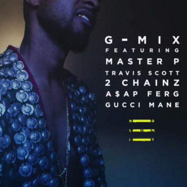New Music: Usher 'No Limit' (G-Mix) feat. Master P, Gucci Mane, Travis Scott, A$AP Ferg & 2 Chainz