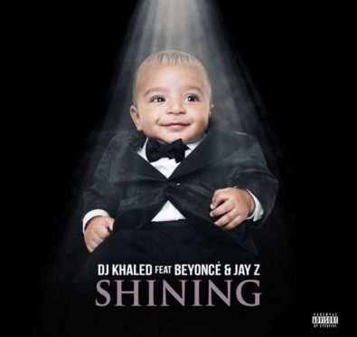 New Music: DJ Khaled (feat. Beyonce & Jay Z) 'Shining' [Full Song]
