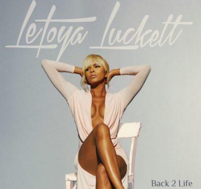 LeToya Luckett Unveils 'Back 2 Life' Album Artwork & Tracklist